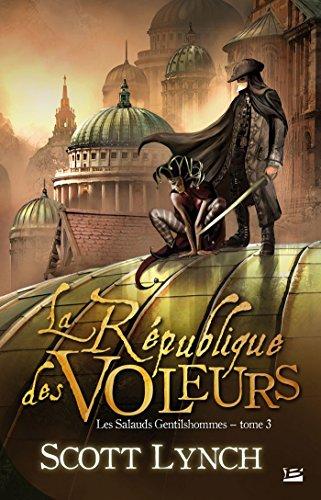 La République des voleurs: Les Salauds Gentilshommes, T3