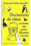 https://libros.plus/diccionario-de-ideas-recibidas-del-pintor-eduardo-arroyo/