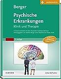 Psychische Erkrankungen: Klinik und Therapie - inkl. Online-Version - mit Zugang zur Medizinwelt
