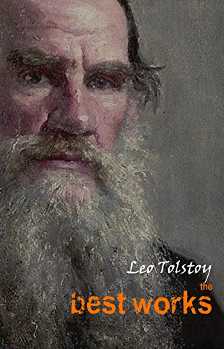 Leo Tolstoy: The Best Works (English Edition) por Leo Tolstoy