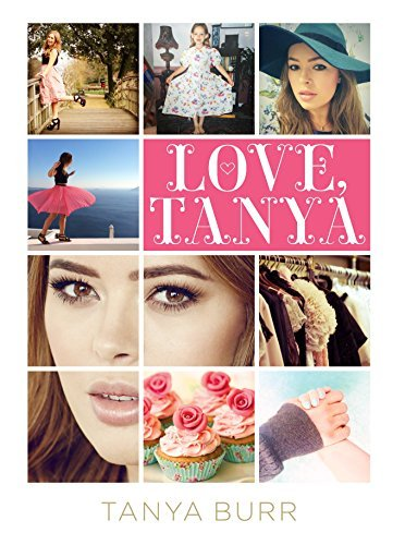 Love, Tanya by Tanya Burr (2015-01-29)