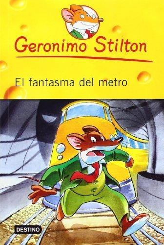 El Fantasma del Metro # 12 (Geronimo Stilton) (Spanish Edition) by Stilton, Geronimo (2011) Paperback