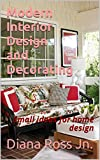 #1: Modern Interior Design and Decorating: Small ideas for home design