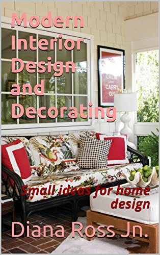 Modern Interior Design and Decorating: Small ideas for home design