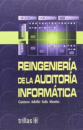 Reingeniería de la auditoría informática / Information Audit Reengineering