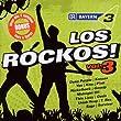 Bayern 3-Los Rockos Vol.3