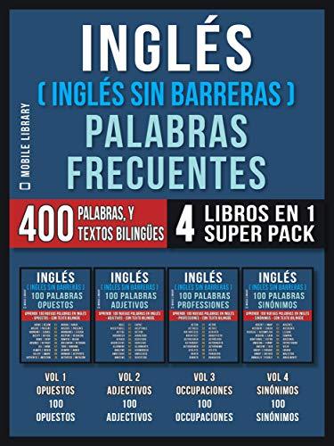 Inglés (Inglés Sin Barreras)  Palabras Frecuentes (4 libros en 1 ...