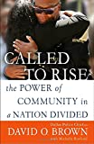 Best Ballantine Libri Libri Nonfictions - Called to Rise: The Power of Community in Review