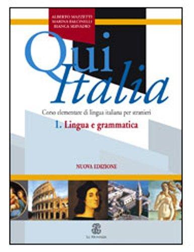 Qui Italia: Lingue e Grammatico (Italian Edition) by Alberto Mazzetti (2005-06-14)