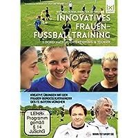 Innovatives Frauen-Fußballtraining - Kreative Übungen mit den Frauen-Bundesligatrainern des FC Bayern München