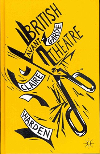 [(British Avant-Garde Theatre)] [By (author) Claire Warden] published on (June, 2012)