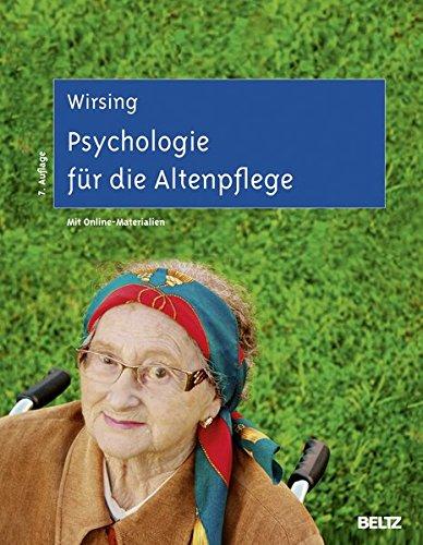 Psychologie für die Altenpflege: Lernfeldorientiertes Lehr- und Arbeitsbuch. Mit Online-Materialien