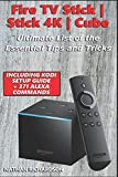Fire TV Stick|Stick 4K|Cube - Ultimate List of the Essential Tips and Tricks...