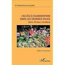 L'accès à l'alimentation dans les grandes villes (Asie, Afrique, Caraïbes)
