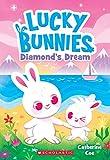 Diamond's Dream (Lucky Bunnies #3)