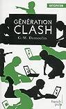 Génération Clash - Trilogie Chris le Prez tome 1 par Morris-Dumoulin