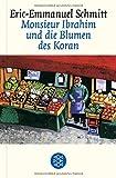 Monsieur Ibrahim und die Blumen des Koran. Erzählung - Eric-Emmanuel Schmitt