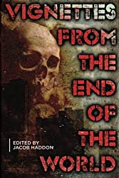 Vignettes from the End of the World: Volume 2 (QuickLII) by Jacob Haddon (2014-04-25)