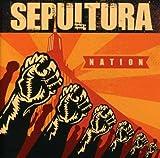Sepultura: Nation (Audio CD)