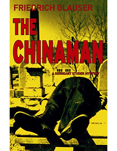 The Chinaman: A Sergeant Studer Mystery (English Edition)