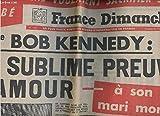 n?1163 du 17 au 23 decembre 1968 france dimanche mme bob kennedy la sublime preuve d amour a son mari mort marilyn avait un fils cache l autre visage de b b sheila perd sa voix pour sauver sa vie miracle pour le bebe de claude francois