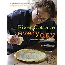 River Cottage Every Day by Fearnley-Whittingstall, Hugh (2012) Paperback