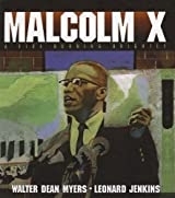 Malcolm X: A Fire Burning Brightly by Walter Dean Myers (2003-12-23)