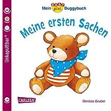 Baby Pixi 67: Mein Baby-Pixi-Buggybuch: Meine ersten Sachen