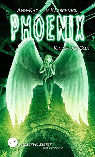 Phoenix - Kinder der Glut -