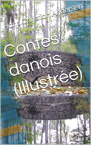 Contes danois (Illustrée) (French Edition)