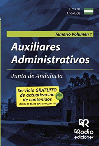 Auxiliares Administrativos de la Junta de Andalucía. Temario. Volumen 1 por Varios autores
