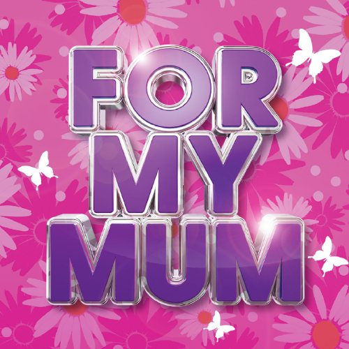 For My Mum