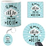 Designer Panda, If You Can Dream It You Can Do It, Motivational Quote Printed Coffee Mug, Keychain, Mousepad, Coaster. Gift Hampers For Best Friend