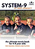 SYSTEM-9: Mini Red Tennis: The ultimate tennis book for 4-8 year olds (SYSTEM 9 1) (English Edition)