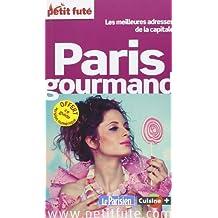 Paris gourmand : Les meilleures adresses de la capitale