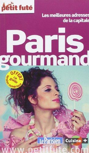 Guide Paris Gourmand 2014 Petit Futé