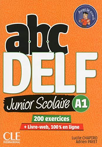 ABC Delf junior scolaire. A1. Per le Scuole superiori. Con e-book. Con espansione online. Con Libro: Livre Web. Con DVD-ROM