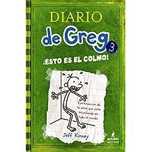 !Esto Es el Colmo! = The Last Straw[ !ESTO ES EL COLMO! = THE LAST STRAW ] by Kinney, Jeff (Author ) on Apr-01-2010 Hardcover