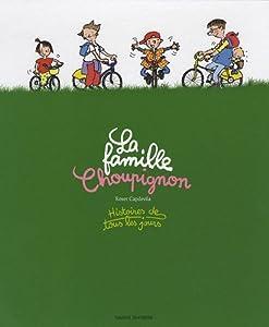 """Afficher """"La famille Choupignon"""""""