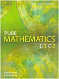 Pure Mathematics C1 C2