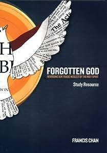 Forgotten God Study Resource