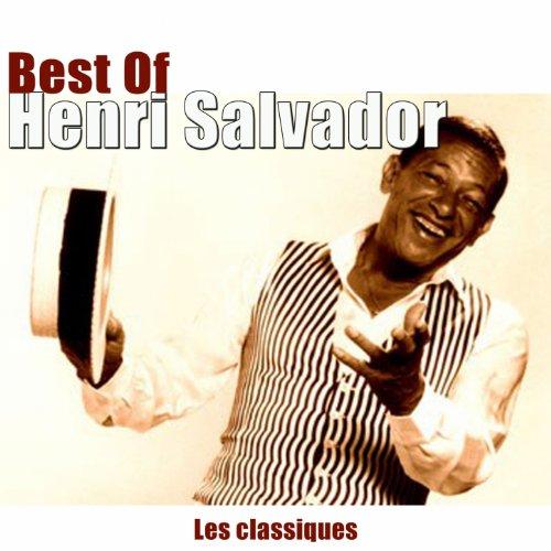 Best of Henri Salvador (Les cl...