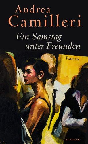 Andrea Camilleri: »Ein Samstag unter Freunden« auf Bücher Rezensionen