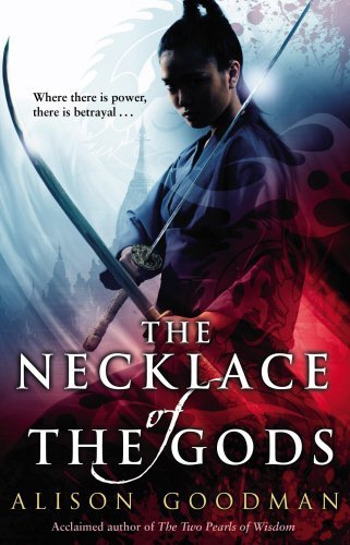 Portada del libro The Necklace of the Gods (Eon Adult Cover 2) by Alison Goodman (2012-02-16)