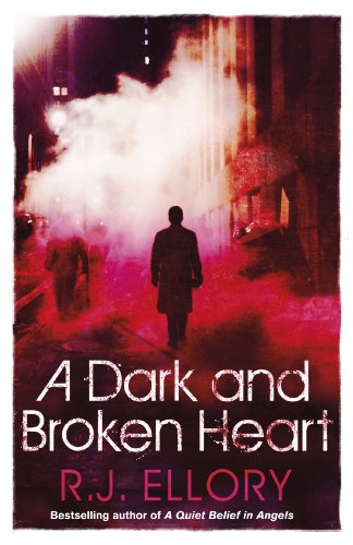 A Dark and Broken Heart by [Ellory, R.J.]