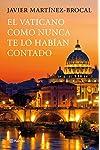 https://libros.plus/el-vaticano-como-nunca-te-lo-habian-contado-un-viaje-inolvidable-por-el-arte-la-historia-y-los-protagonistas-de-este-destino-privilegiado/