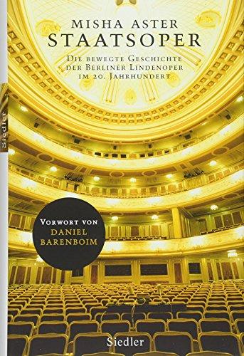 Staatsoper: Die bewegte Geschichte der Berliner Lindenoper im 20. Jahrhundert