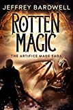 Rotten Magic (The Artifice Mage Saga Book 1) (English Edition)