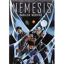 Nemesis T02 - Babalon Working (NED)
