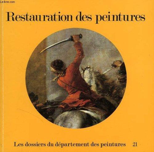 Restauration des peintures : [exposition, Paris, Musée national du Louvre, 30 mai-1er décembre] 1980